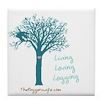 Living Loving Logging Tile Coaster