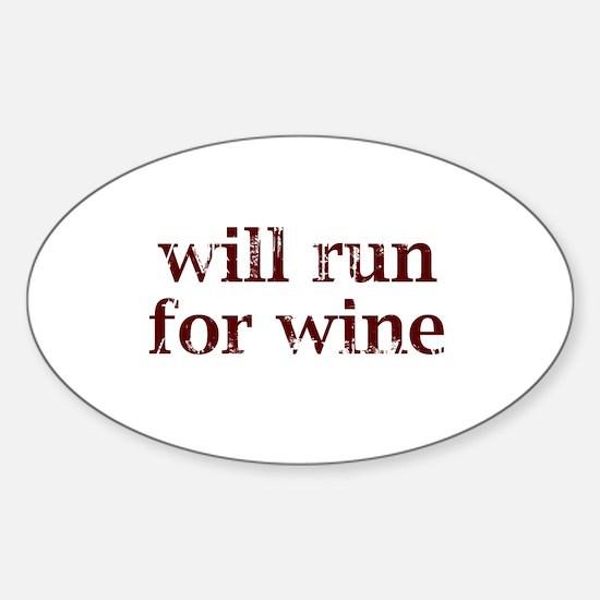 Will Run for Wine Sticker (Oval)