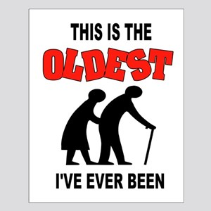OLDEST EVER Posters