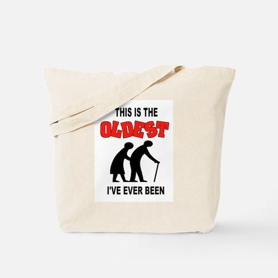 OLDEST EVER Tote Bag