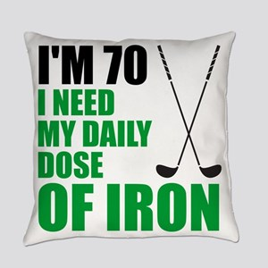 70 Daily Dose Of Iron Everyday Pillow