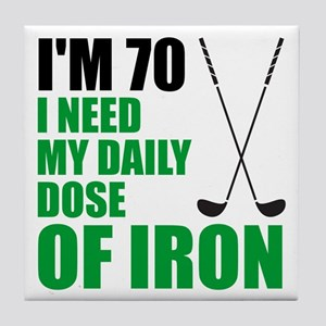 70 Daily Dose Of Iron Tile Coaster