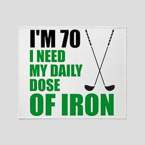 70 Daily Dose Of Iron Throw Blanket