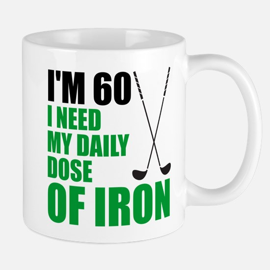 60 Daily Dose Of Iron Mugs