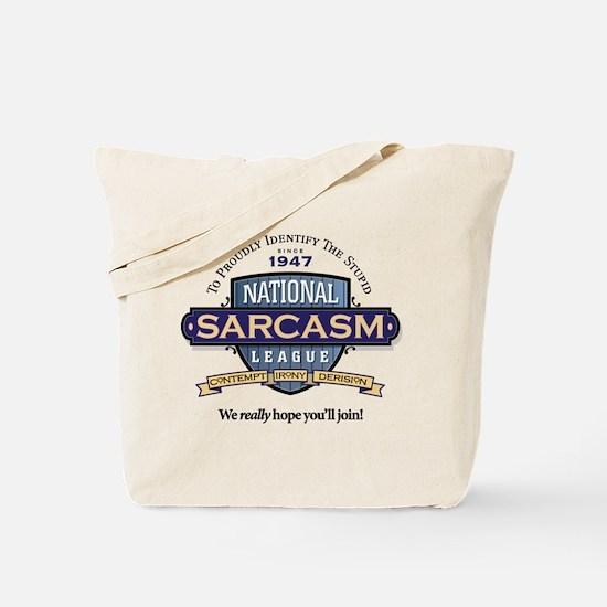 National Sarcasm League Tote Bag