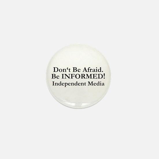 Don't Be Afraid! Mini Button