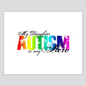 My Daughter My Hero - Autism Small Poster