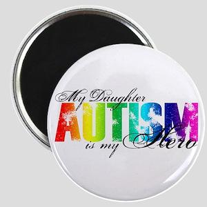 My Daughter My Hero - Autism Magnet