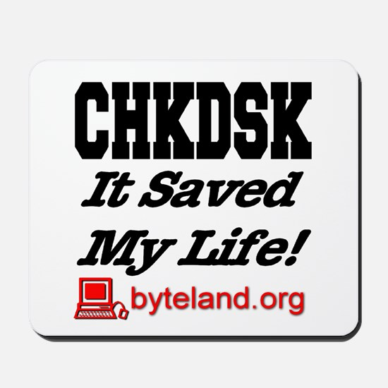 CHKDSK It Saved My Life Mousepad