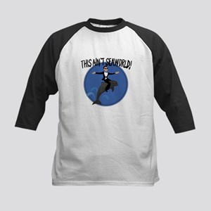 This ain't SeaWorld Kids Baseball Jersey