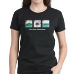 Turn Wheel. Move Island. Women's Dark T-Shirt