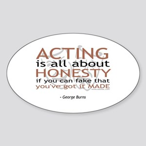 George Burns Acting Quote Oval Sticker