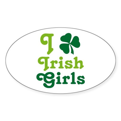 I Love Irish Girls Sticker (Oval)