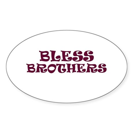 BLESS BROTHERS Oval Sticker