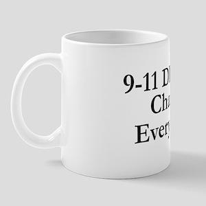 9-11 DIDN'T Change Everything Mug
