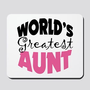 World's Greatest Aunt Mousepad