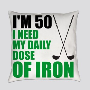 50 Daily Dose Of Iron Everyday Pillow