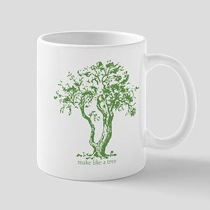 Make Like a Tree Mug