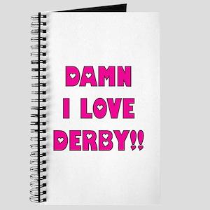 Damn I Love Derby Journal