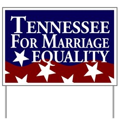 Tennessee for Marriage Equality Lawn Sign