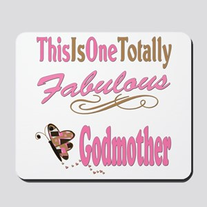 Totally Fabulous Godmother Mousepad
