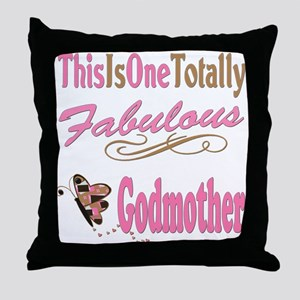 Totally Fabulous Godmother Throw Pillow