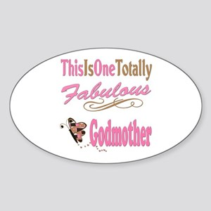 Totally Fabulous Godmother Sticker (Oval)