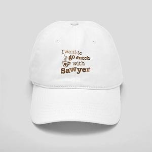I want to go dutch w/Sawyer Cap