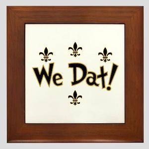 We Dat! Framed Tile