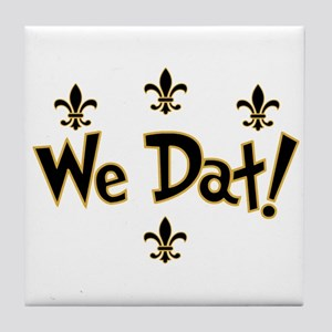 We Dat! Tile Coaster
