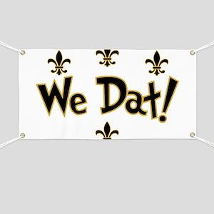 We Dat! Banner