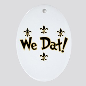 We Dat! Ornament (Oval)