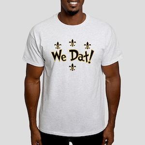 We Dat! Light T-Shirt