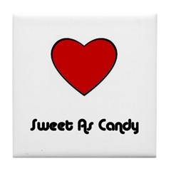 SWEET AS CANDY (HEART) Tile Coaster