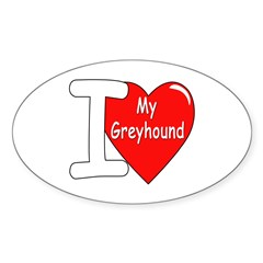 I Love My Greyhound Oval Decal