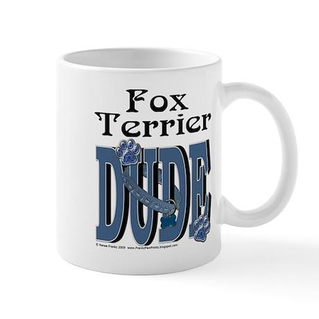 Fox Terrier DUDE Mug