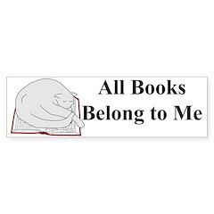 All Books Belong... Bumper Bumper Sticker