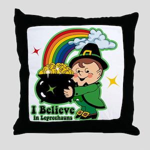Believe In Leprechauns Throw Pillow