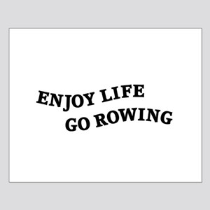 Enjoy Life Go Rowing Small Poster