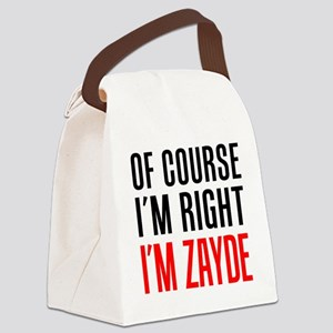 I'm Right Zayde Drinkware Canvas Lunch Bag
