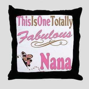 Totally Fabulous Nana Throw Pillow