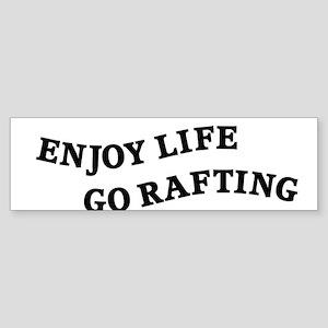 Enjoy Life Go Rafting Sticker (Bumper)