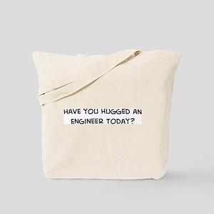 Hugged an Engineer Tote Bag