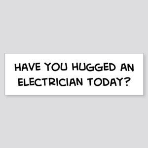 Hugged an Electrician Bumper Sticker