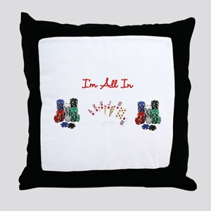 Texas Hold Em All In Throw Pillow