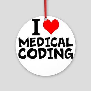 I Love Medical Coding Round Ornament