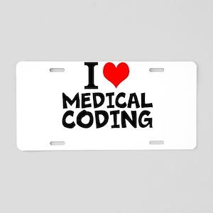 I Love Medical Coding Aluminum License Plate