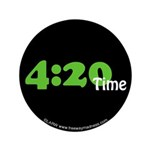 """4:20 Time 3.5"""" Button (100 pack)"""