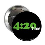 """4:20 Time 2.25"""" Button"""