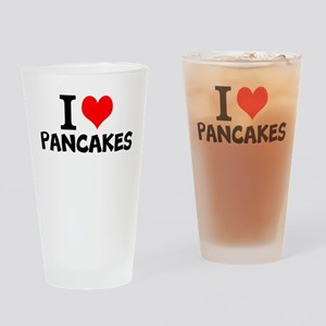 I Love Pancakes Drinking Glass